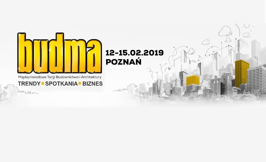Budma 2019: Czas Na Dobry Biznes. B2BUDMA