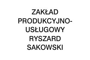 Zakład Produkcyjno-Usługowy Ryszard Sakowski